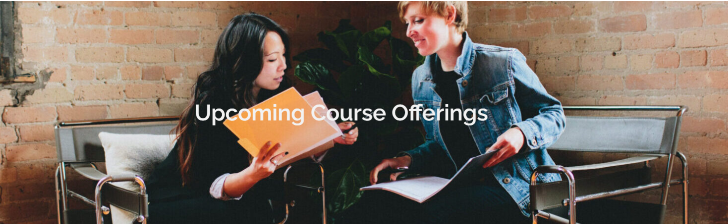 Upcoming Course Offerings
