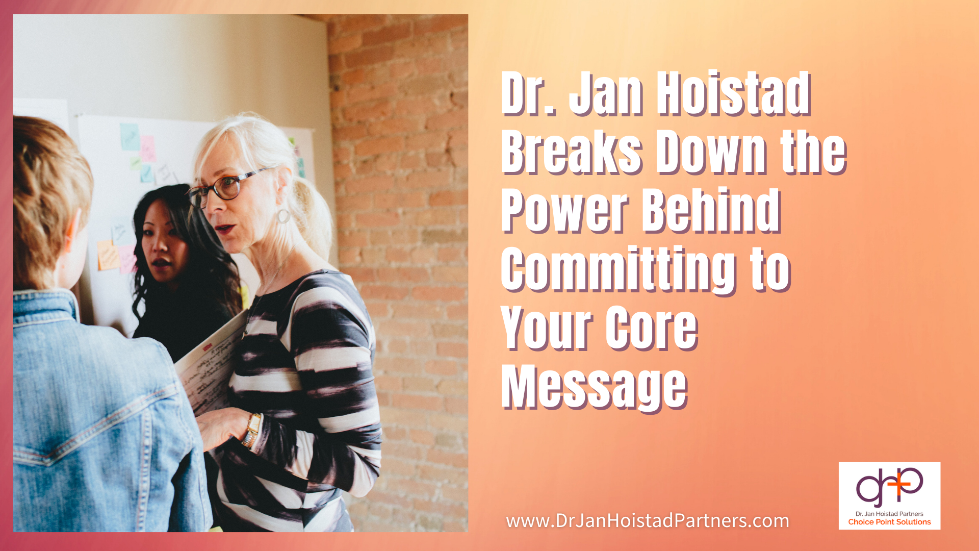 Owning Your Core Message - Video