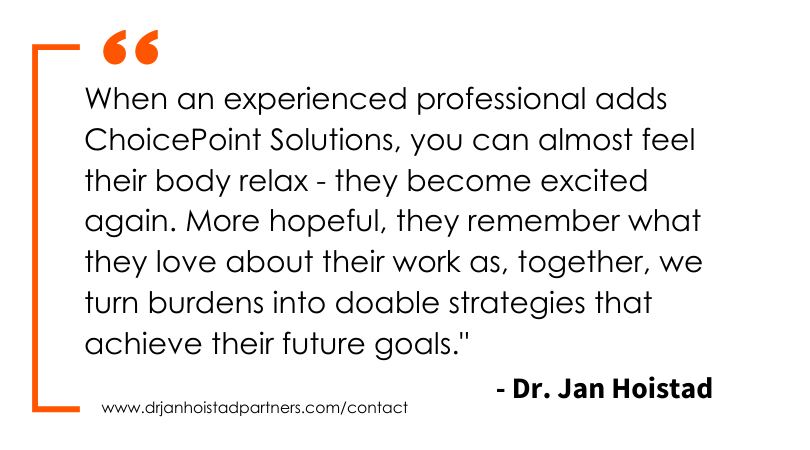 Dr. Jan on Choice Points Solutions